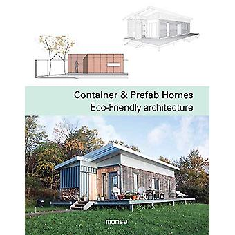 Container & Prefab Homes - Eco-Friendly Architecture by Patricia M