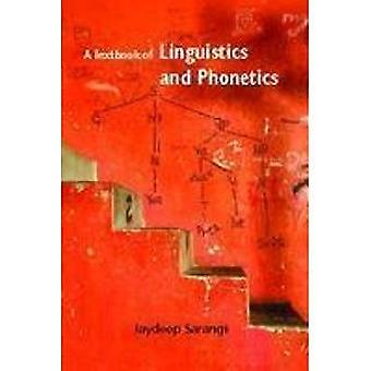 A Textbook of Linguistics and Phonetics by Jaydeep Sarangi - 97881892