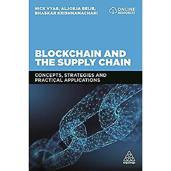 Blockchain and the Supply Chain - Concepts - Strategies and Practical