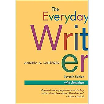 The Everyday Writer - Exercise Version by Andrea A. Lunsford - 978131