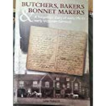 Butchers - Bakers & Bonnet Makers by June Pickerill - 97809551382