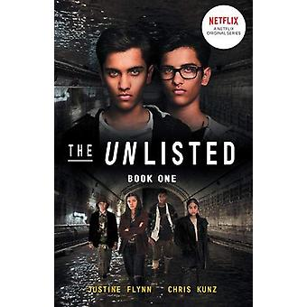 The Unlisted (The Unlisted #1) by Chris Kunz - 9780702301049 Book