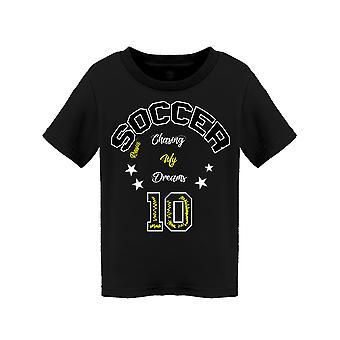 Chasing My Dreams Soccer Tee Toddler's -Image by Shutterstock