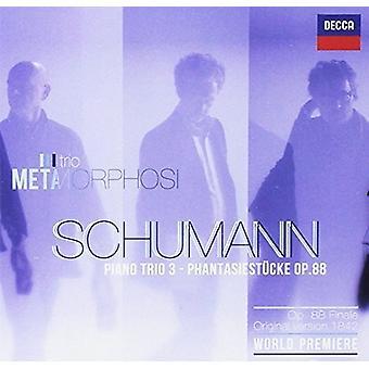 Schumann / Trio Metamorphosi - Trio 3 Phantasiestucke [CD] USA import