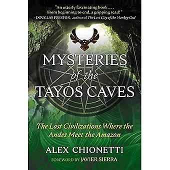 Mysteries van de Tayos Caves: The Lost Civilizations Waar de Andes voldoen aan de Amazone