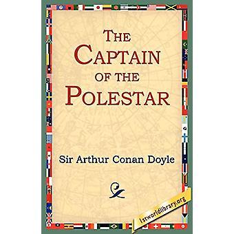 The Captain of the Polestar by Sir Arthur Conan Doyle - 9781595404084