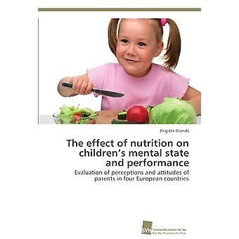 The Effect of Nutrition on Children's Mental State and Performance by