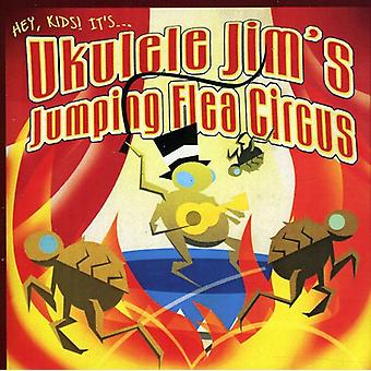 Ukulele Jim - Ukulele Jim's Jumping Flea Circus [CD] USA import