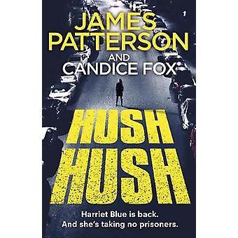 Hush Hush Harriet Blue 4 Detective Harriet Blauwe Serie