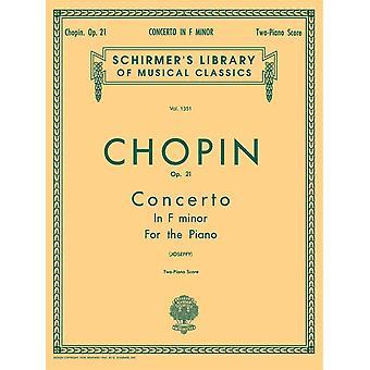 Chopin: Piano Concerto No.2 In F Minor Op.21