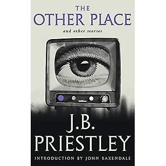 The Other Place and Other Stories of the Same Sort (Valancourt 20th Century Classics)