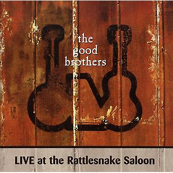 Good Brothers - Live at the Rattlesnake Saloon [CD] USA import
