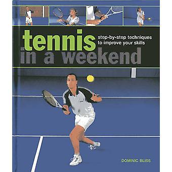 Tennis in einem Wochenende - Schritt für Schritt Techniken zur Verbesserung Ihrer Fähigkeiten-b