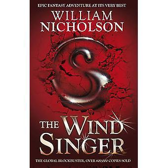 The Wind Singer by William Nicholson - 9781405239691 Book