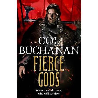 Fierce Gods by Col Buchanan - 9781447211211 Book