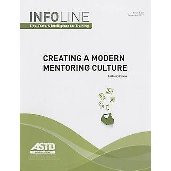 Creating a Modern Mentoring Culture by Randy Emelo - 9781562868833 Bo