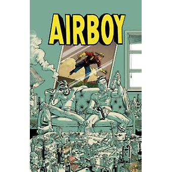 Airboy (De Luxe edition) by James Robinson - Greg Hinkle - 9781632155