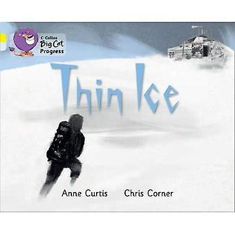 Collins Big Cat Progress - Thin Ice: Jaune/diamant