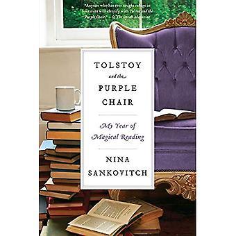 Tolstoi und der lila Stuhl: mein Jahr an der magischen lesen