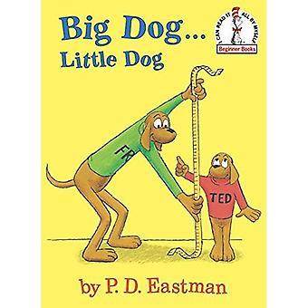Big Dog...Little Dog (Beginner Books)