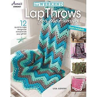 In a Weekend: Lap Throws for the Family: 12 Quick-to-Make Designs for Everyone on Your Gift List (In a Weekend...