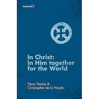 En Christ: En lui ensemble pour le monde (Porterbrook)