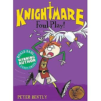 Foul Play! (Knightmare)