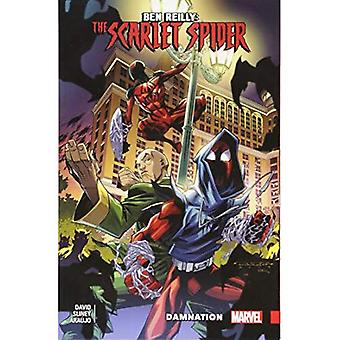 Ben Reilly: Scarlet Spider Vol. 4 - potępienie