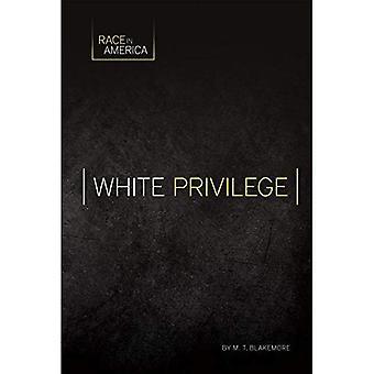 White Privilege (Race in America)