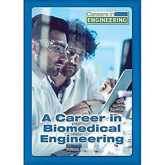 A Career in Biomedical Engineering (Careers in Engineering)