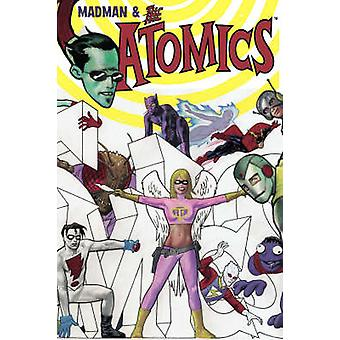 Atomics - Volume 1 by Mike Allred - Mike Allred - 9781582408125 Book