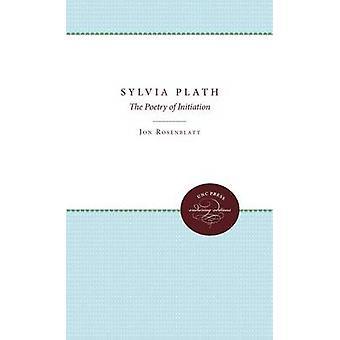 Sylvia Plath Dikter om inledande av Rosenblatt & Jon