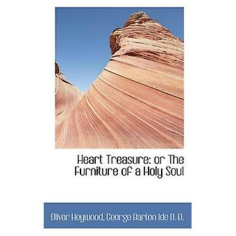 Heart Treasure or The Furniture of a Holy Soul by Ide & George Barton