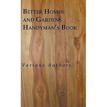 Better Homes And Gardens Handymans Book by & various