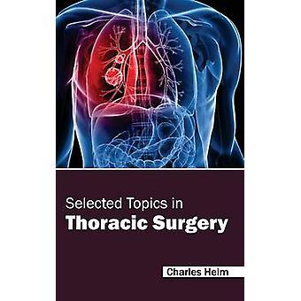 Geselecteerde onderwerpen in cardio-pulmonale chirurgie door Heim & Charles