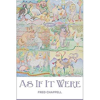 As If It Were: Poems