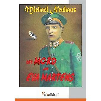 Der Mord an Eva Martens by Neuhaus & Michael