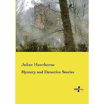 Mystery and Detective Stories by Hawthorne & Julian