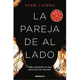 La Pareja de Al Lado / het paar volgende deur