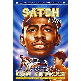 Satch & Me by Dan Gutman - 9780060594930 Book