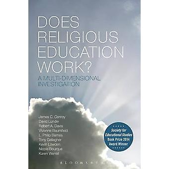Does Religious Education Work? - A Multi-Dimensional Investigation by