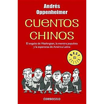 Cuentos Chinos by Andres Oppenheimer - 9789707800816 Book