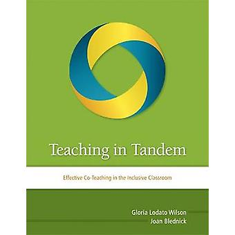 Teaching in Tandem - Effective Co-Teaching in the Inclusive Classroom