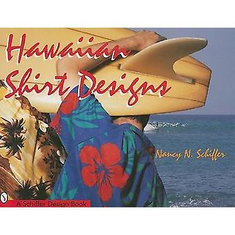 Hawaiian Shirt Designs by Nancy Schiffer - 9780764300547 Book