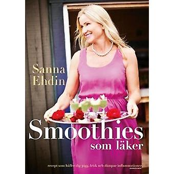 Smoothies that Heal 9789174246728