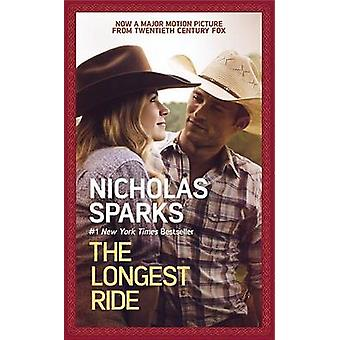 The Longest Ride by Nicholas Sparks - 9781455584734 Book