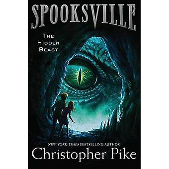 The Hidden Beast by Christopher Pike - 9781481410953 Book