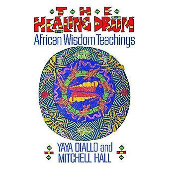 De helende trommel: Afrikaanse wijsheid-leringen