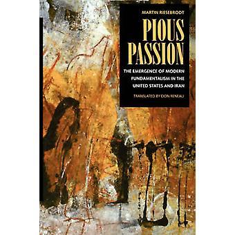 Fromma Passion - framväxten av moderna Fundamentalism i USA