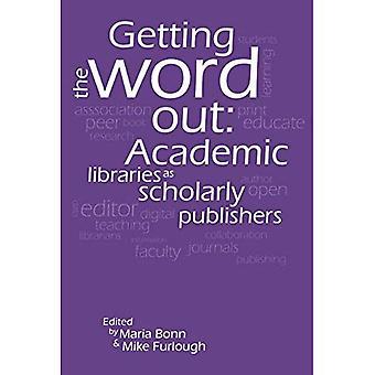 Saada sana: akateemisten kirjastojen julkaisijoille